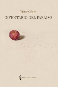 """Cubierta de """"Inventario del paraíso"""", por Víctor Colden - Editorial Libros Canto y Cuento"""